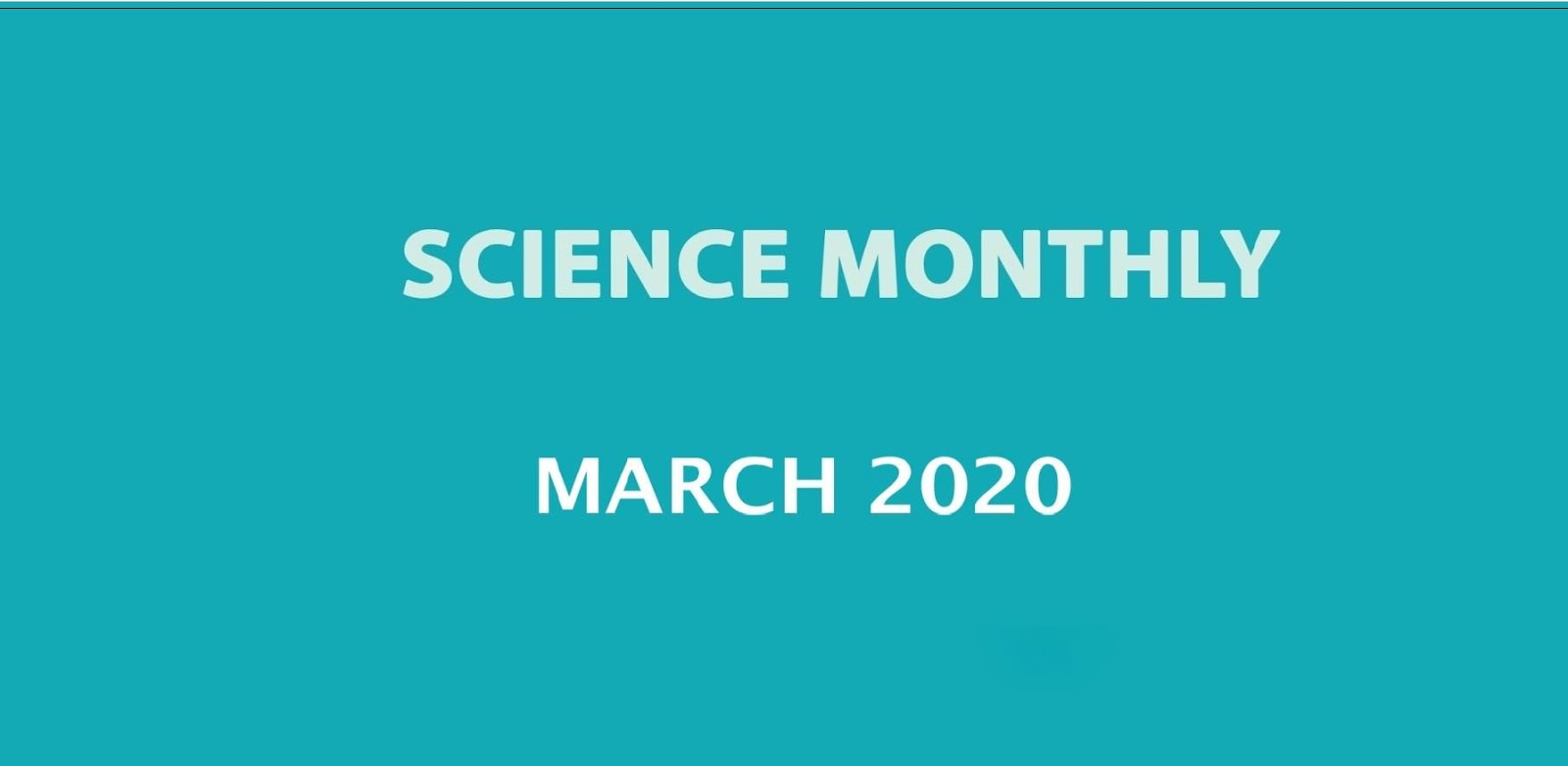 Science Monthly March 2020 Download PDF