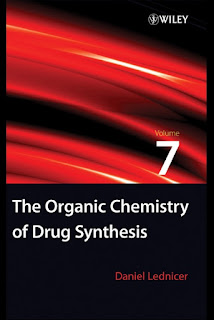 The Organic Chemistry of Drug Synthesis. Volume 7 by Daniel Lednicer