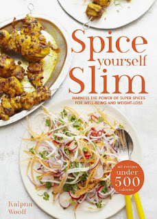 Spice Yourself Slim Harness the power of spices for health, Wellbeing and weight-loss-Kalpna Woolf