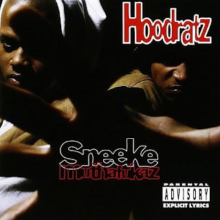 Hoodratz - Sneeke Muthafukaz (1993)