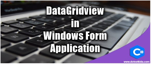 Binding DataGridView in Windows Form Application
