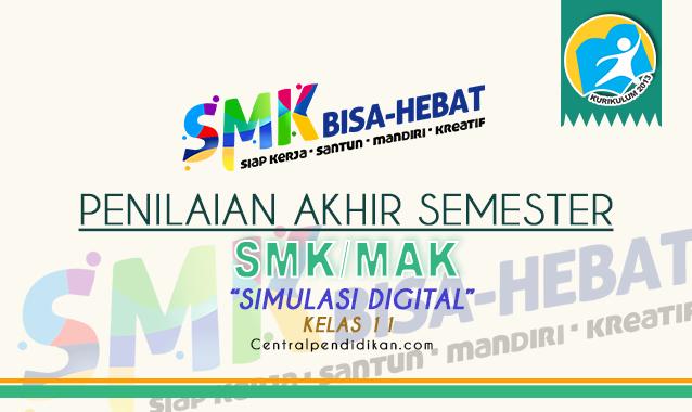 Latihan Soal PAS Simulasi Digital Kelas 11 SMK