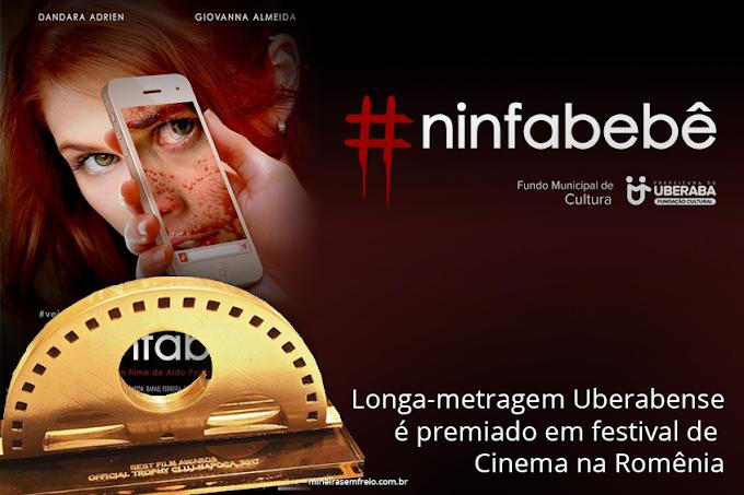 #Ninfabebê é premiado em Festival de Cinema da Romênia