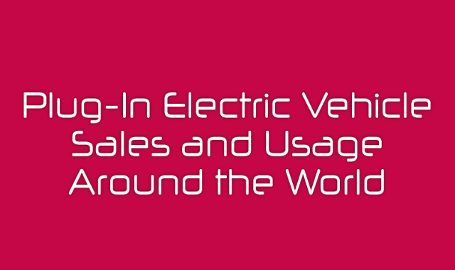 Plug-In Electric Vehicle Sales and Usage Around the World