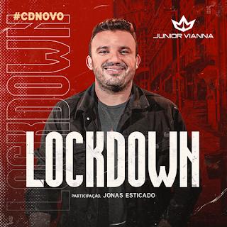 Junior Vianna - Lockdonw - Promocional - Maio - 2021