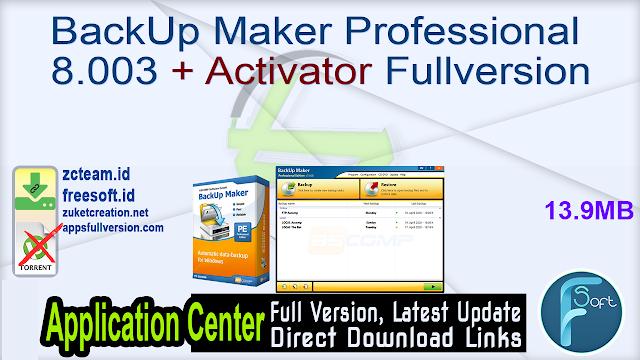 BackUp Maker Professional 8.003 + Activator Fullversion