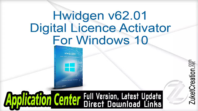 Hwidgen v62.01 – Digital Licence Activator For Windows 10