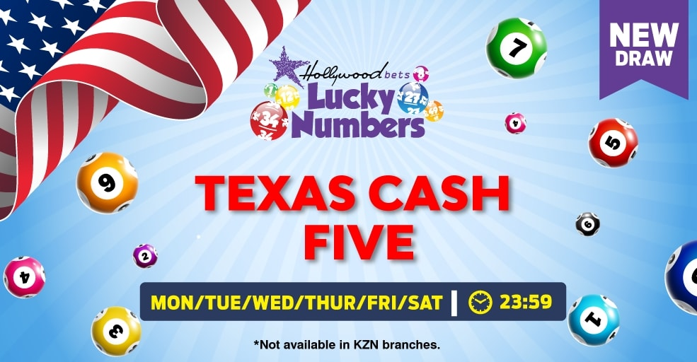 Texas Cash Five - Lucky Numbers - Hollywoodbets - Monday to Saturday - 23:59