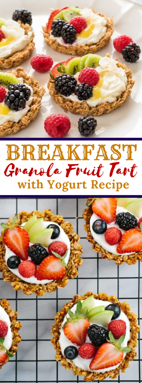 Breakfast Granola Fruit Tart with Yogurt #healthydessert #breakfast