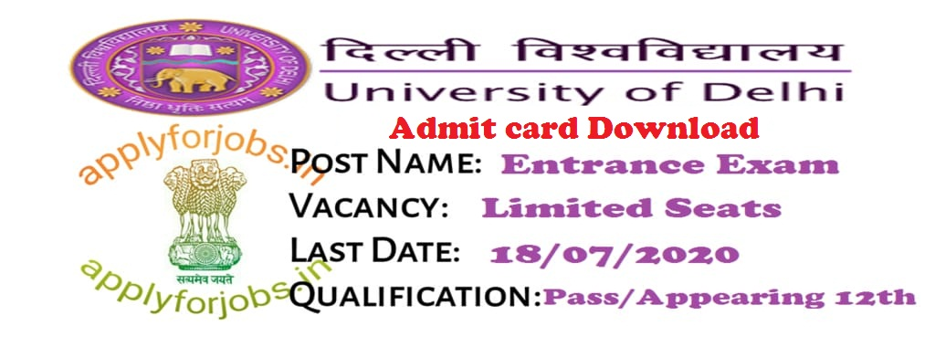 Delhi University Admit Card 2020 Download, Apply for Jobs