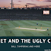 The Ugly circus of Australian Cricket