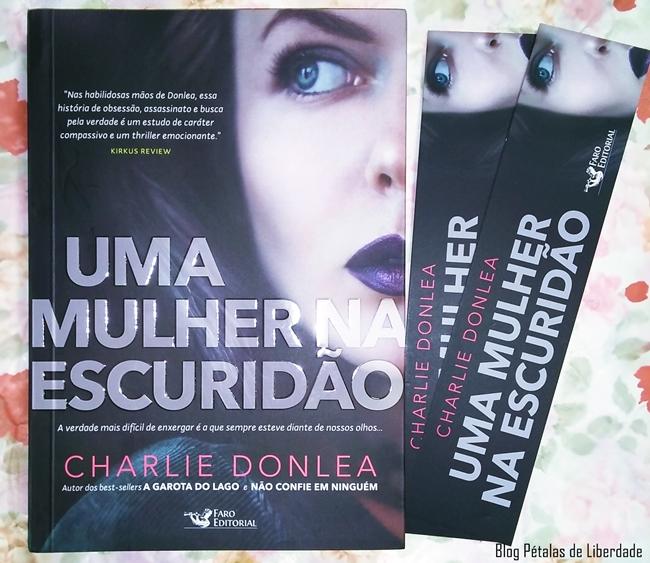 Charlie Donlea, Uma Mulher Na Escuridão, Faro Editorial