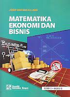 http://ajibayustore.blogspot.com   Judul Buku : MATEMATIKA EKONOMI DAN BISNIS EDISI 3 BUKU 2 Pengarang : Josep Bintang Kalangi Penerbit : Salemba Empat