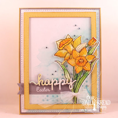 Our Daily Bread Designs Stamp Set: Daffodils, Custom Dies: Circle Scalloped Rectangles, Daffodil Die, Pierced Rectangles, Double Stitched Rectangles, Script Happy Birthday, Pennant Flag