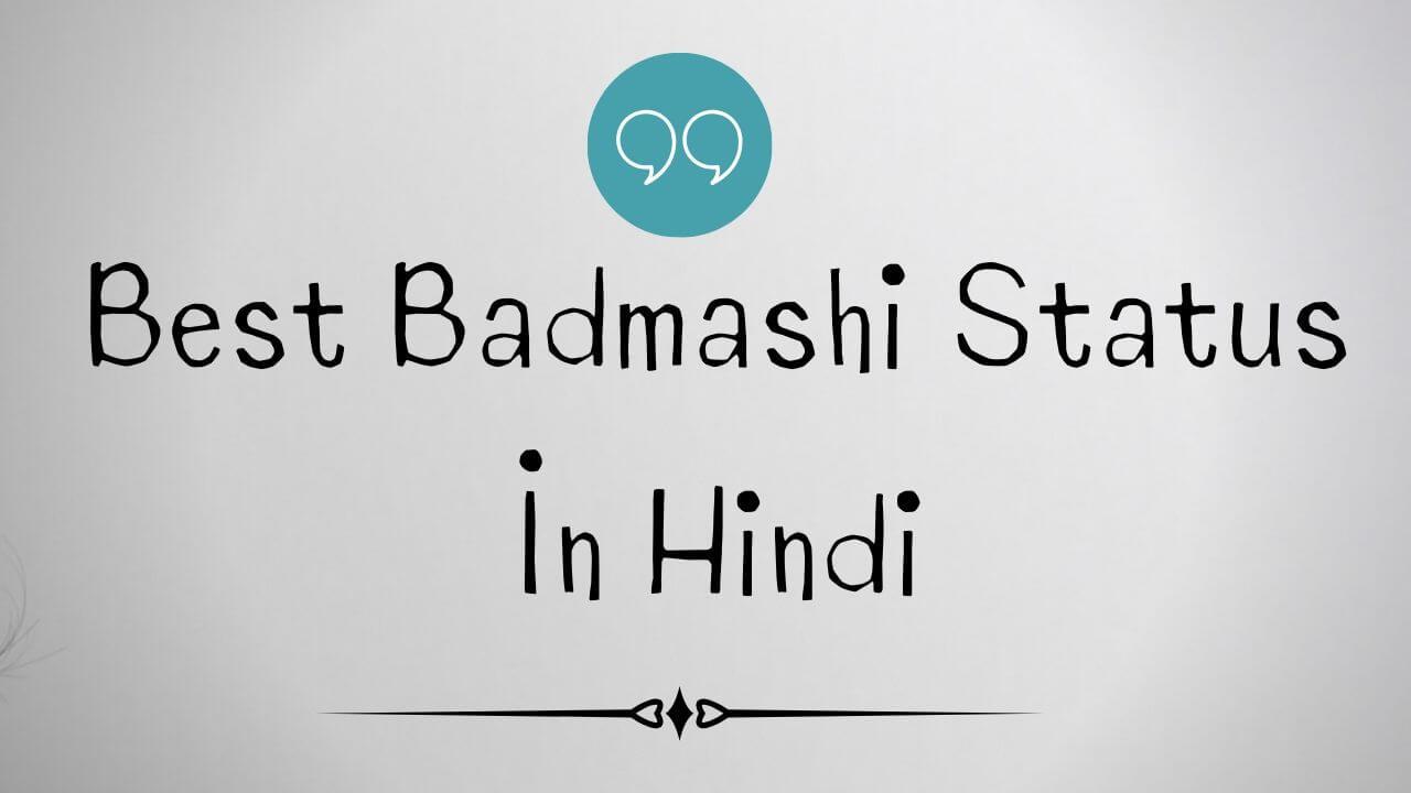 Best Badmashi Status In Hindi