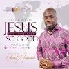 Edward Amponsah – Jesus You Have Been So Good (Praise Medley)