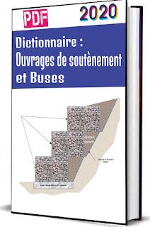 Dictionnaire Ouvrages de soutènement et Buses PDF