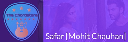 SAFAR Guitar Chords ACCURATE | [MOHIT CHAUHAN] Notebook