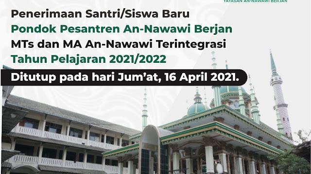 Penutupan PSB MTs dan MA An-Nawawi Terintegrasi Tahun Pelajaran 2021 - 2022