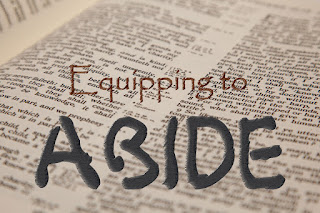 Equipping to Abide
