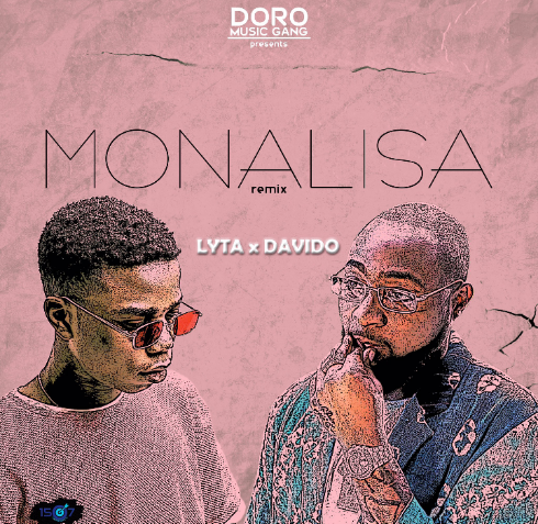 [Music] Download Lyta ft Davido - Monalisa Remix