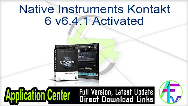 Native Instruments Kontakt 6 v6.4.1 Activated