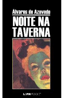 NOITE NA TAVERNA - Alvares de Azevedo