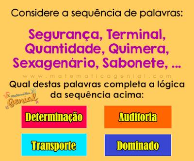 Desafio: Qual destas palavras completa a lógica da sequencia?
