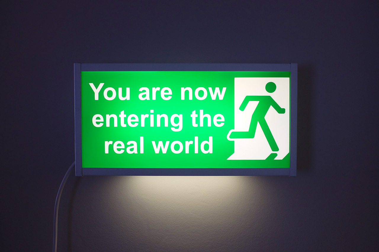 You are now entering the Real World © Graeme Walker 2007