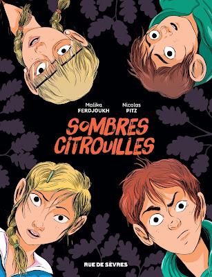 Sombres citrouilles de Malika Ferdjoukh et Nicolas Pitz aux éditions Rue de Sèvres