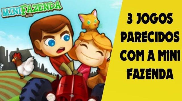 3 jogos parecidos com a mini fazenda do orkut