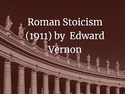 Roman Stoicism (1911) by  Edward Vernon Arnold