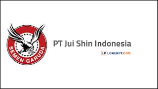 Lowongan Kerja PT Jui Shin Indonesia