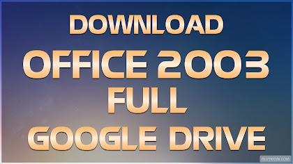 Download Microsoft Office 2003 Full Google Drive