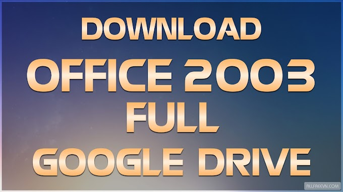 Download Microsoft Office 2003 Full Google Drive