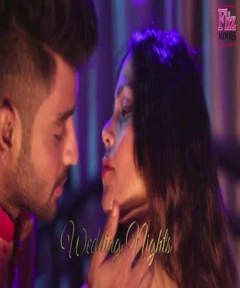 Wedding Nights 2019 Hindi S01 E02 Hot Video HDRip 720p 200MB 2