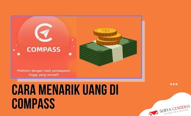 Cara Menarik Uang di Compass, Cepat & Mudah!