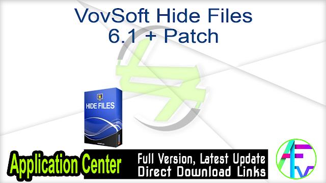 VovSoft Hide Files 6.1 + Patch