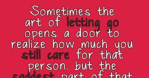 Sometimes the art of letting go opens a door | Saying Pictures