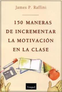 150-maneras-de-incrementar-la-motivación-en-clase