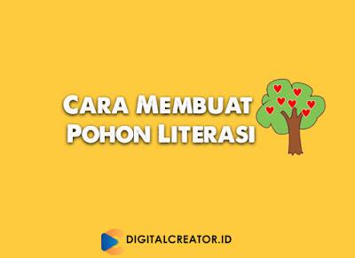 Cara Membuat Pohon Literasi Digital Unik dan Contohnya