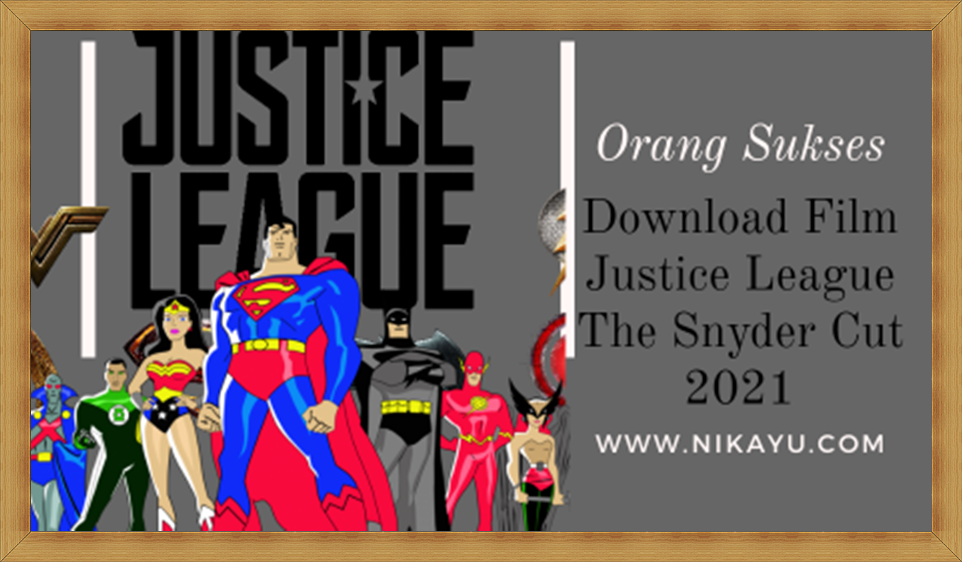 Link Film Justice League Snyder Cut 2021 Full Movie | Download HD