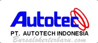 Lowongan Kerja Terbaru di : PT. Autotech Indonesia - Operator Produksi