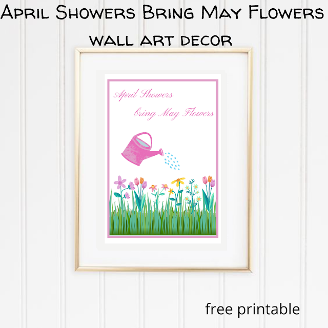 April Showers Bring May Flowers wall art decor - free printable