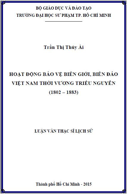 Hoạt động bảo vệ biên giới, biển đảo Việt Nam thời vương triều Nguyễn (1802-1883)