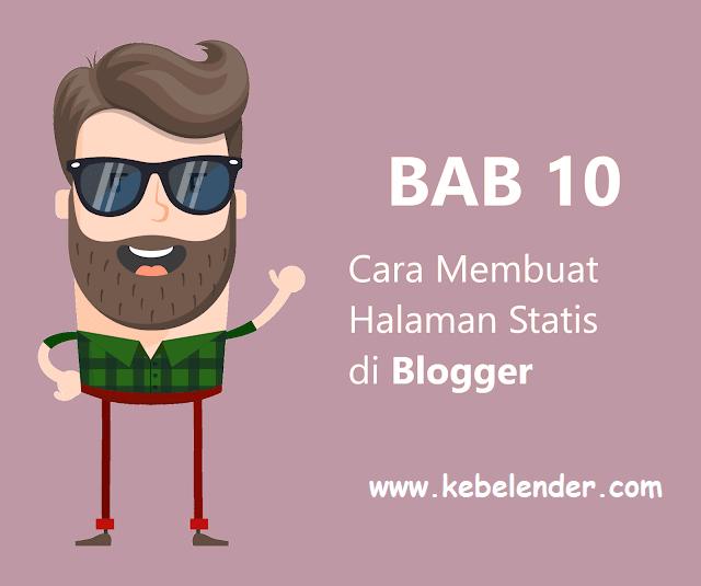 Cara Membuat Halaman Statis di Blogger dan Penjelasannya