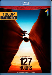 127 Horas[2010] [1080p BRrip] [Latino- Ingles] [GoogleDrive] LaChapelHD