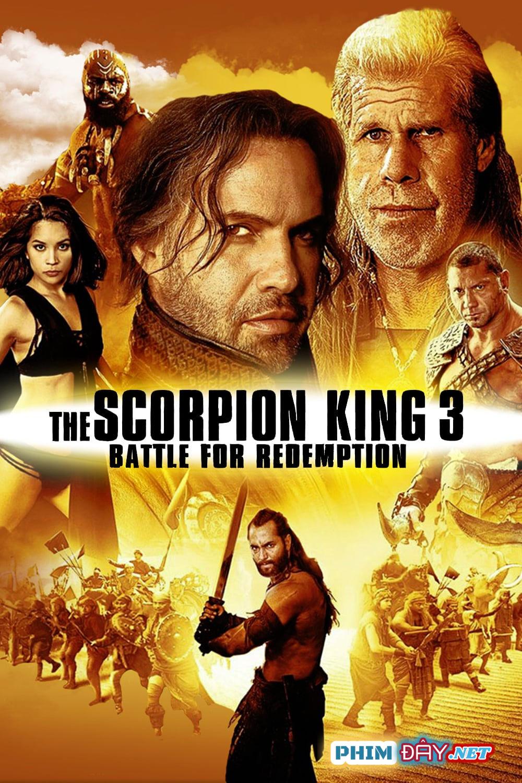 Vua Bọ Cạp 3: Trả Nợ Trận Chiến – The Scorpion King 3: Battle For Redemption (2012)