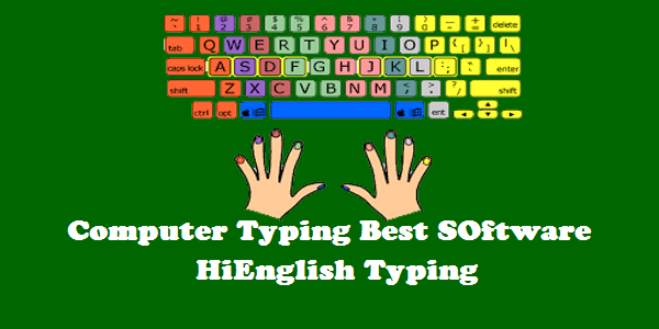 Computer Me Hindi/English Typing Sikhne Ke Top 5 Software (Computer In Hindi / English Learning top 5 Best Software)