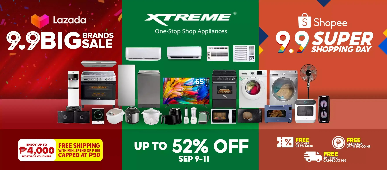 XTREME Appliances Lazada & Shopee 9.9 Sale
